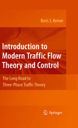 Kerner, Boris S. - Introduction to Modern Traffic Flow Theory and Control, ebook