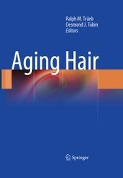 Trüeb, Ralph M. - Aging Hair, ebook