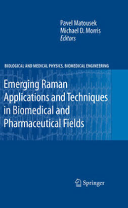 Matousek, Pavel - Emerging Raman Applications and Techniques in Biomedical and Pharmaceutical Fields, ebook