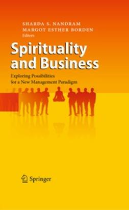 Nandram, Sharda S. - Spirituality and Business, e-kirja