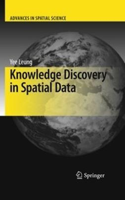 Leung, Yee - Knowledge Discovery in Spatial Data, ebook