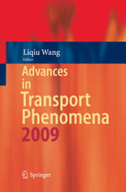 Wang, Liqiu - Advances in Transport Phenomena, ebook