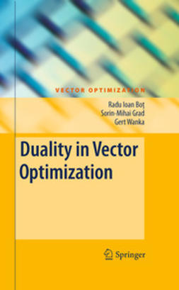 Bot, Radu Ioan - Duality in Vector Optimization, ebook