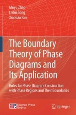 Zhao, Muyu - The Boundary Theory of Phase Diagrams and Its Application, ebook