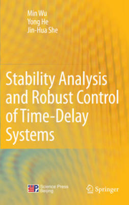 Wu, Min - Stability Analysis and Robust Control of Time-Delay Systems, ebook