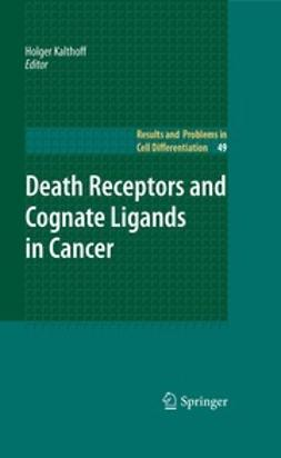 Kalthoff, Holger - Death Receptors and Cognate Ligands in Cancer, e-bok
