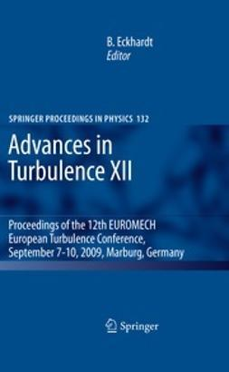 Eckhardt, Bruno - Advances in Turbulence XII, ebook