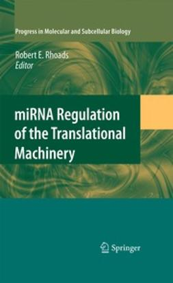 Rhoads, Robert E. - miRNA Regulation of the Translational Machinery, ebook