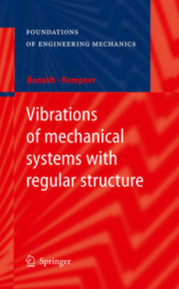 Banakh, Ludmilla - Vibrations of mechanical systems with regular structure, ebook