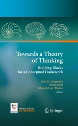 Glatzeder, Britt - Towards a Theory of Thinking, ebook