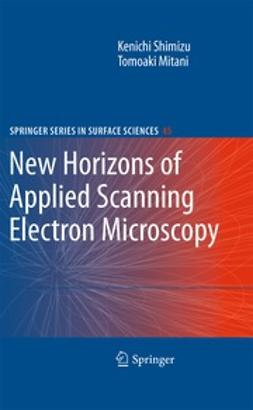 Shimizu, Kenichi - New Horizons of Applied Scanning Electron Microscopy, ebook