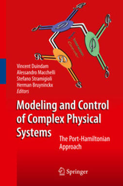 Duindam, Vincent - Modeling and Control of Complex Physical Systems, ebook