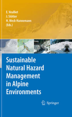 Veulliet, Eric - Sustainable Natural Hazard Management in Alpine Environments, ebook