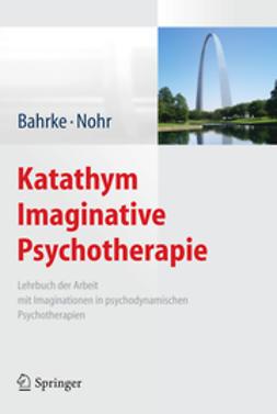 Bahrke, Ulrich - Katathym Imaginative Psychotherapie, e-kirja