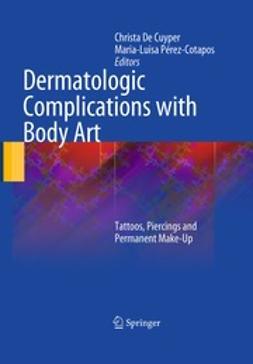 Cuyper, Christa De - Dermatologic Complications with Body Art, ebook