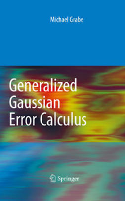 Grabe, Michael - Generalized Gaussian Error Calculus, ebook