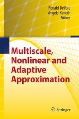 DeVore, Ronald - Multiscale, Nonlinear and Adaptive Approximation, ebook