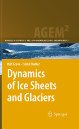 Greve, Ralf - Dynamics of Ice Sheets and Glaciers, ebook