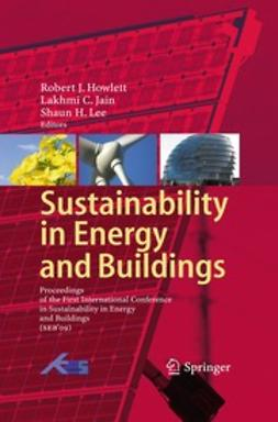 Howlett, Robert J. - Sustainability in Energy and Buildings, ebook