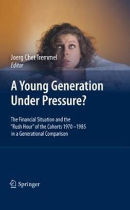 Tremmel, Joerg - A Young Generation Under Pressure?, ebook