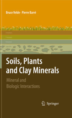 Velde, Pierre - Soils, Plants and Clay Minerals, ebook