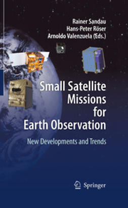 Sandau, Rainer - Small Satellite Missions for Earth Observation, e-bok