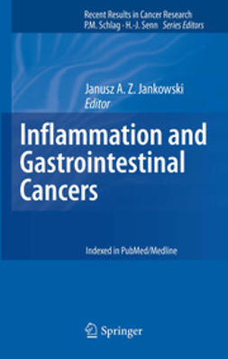 Jankowski, Janusz A. Z. - Inflammation and Gastrointestinal Cancers, ebook