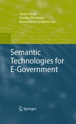Vitvar, Tomas - Semantic Technologies for E-Government, ebook