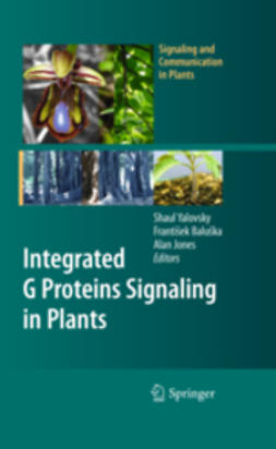 Yalovsky, Shaul - Integrated G Proteins Signaling in Plants, ebook