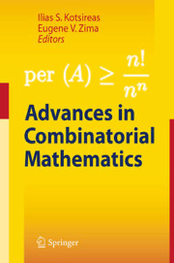 Kotsireas, Ilias S. - Advances in Combinatorial Mathematics, ebook