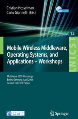 Hesselman, Cristian - Mobile Wireless Middleware, Operating Systems, and Applications - Workshops, ebook