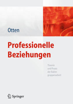 Otten, Heide - Professionelle Beziehungen, ebook
