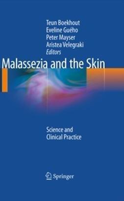 Boekhout, Teun - Malassezia and the Skin, ebook