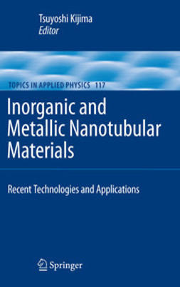 Kijima, Tsuyoshi - Inorganic and Metallic Nanotubular Materials, ebook