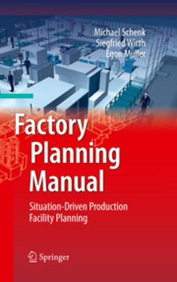Schenk, Michael - Factory Planning Manual, e-bok