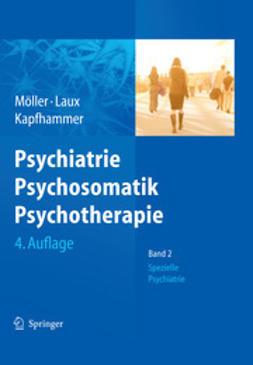 Möller, H.-J. - Psychiatrie, Psychosomatik, Psychotherapie, e-kirja