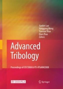 Luo, Jianbin - Advanced Tribology, e-bok