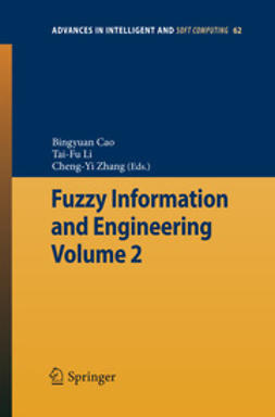 Cao, Bingyuan - Fuzzy Information and Engineering Volume 2, ebook