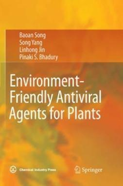 Song, Baoan - Environment-Friendly Antiviral Agents for Plants, ebook