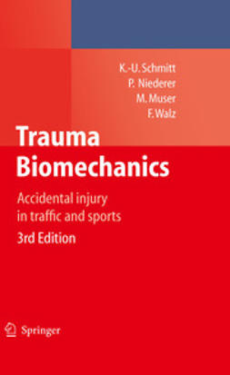 Schmitt, Kai-Uwe - Trauma Biomechanics, ebook