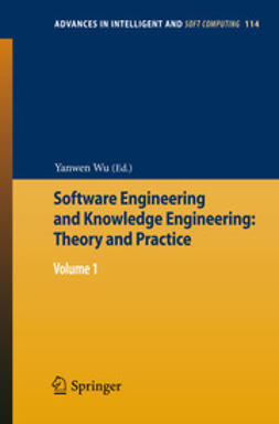 Wu, Yanwen - Software Engineering and Knowledge Engineering: Theory and Practice, ebook