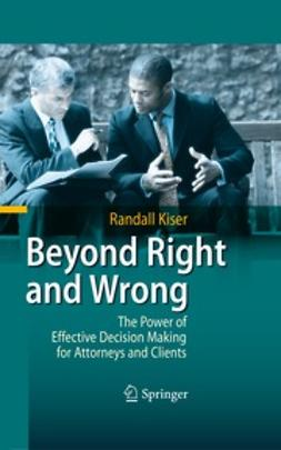 Kiser, Randall - Beyond Right and Wrong, ebook