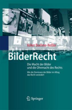 Boehme-Neßler, Volker - BilderRecht, ebook