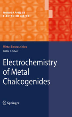 Bouroushian, Mirtat - Electrochemistry of Metal Chalcogenides, ebook