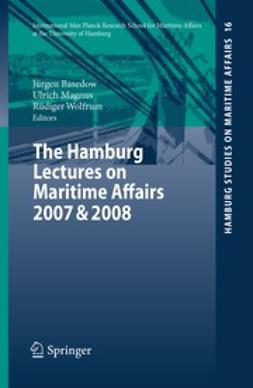 Basedow, Jürgen - The Hamburg Lectures on Maritime Affairs 2007 & 2008, ebook