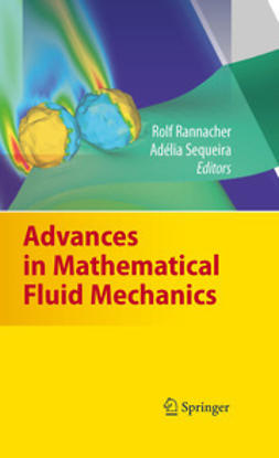 Rannacher, Rolf - Advances in Mathematical Fluid Mechanics, ebook