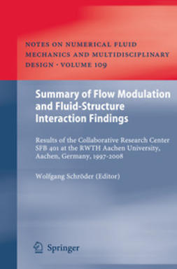 Schröder, Wolfgang - Summary of Flow Modulation and Fluid-Structure Interaction Findings, ebook