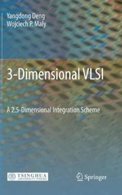 Deng, Yangdong - 3-Dimensional VLSI, ebook