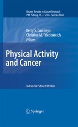 Courneya, Kerry S. - Physical Activity and Cancer, ebook