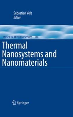 Volz, Sebastian - Thermal Nanosystems and Nanomaterials, ebook